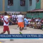 """Chiclayo : Realizan """"Mundialito"""" en penal de Chiclayo"""
