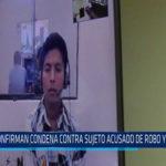 Chiclayo : Confirman condena contra sujeto acusado de robo y violación