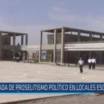 Chiclayo : Nada de proselitismo político en locales escolares.