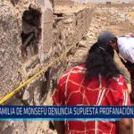 Chiclayo: Familia de Monsefú denuncia supuesta profanación de tumbas