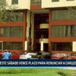Chimbote: Este sábado vence plazo para renunciar a cargos  públicos