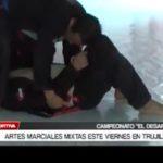 Artes Marciales mixtas este viernes en Trujillo