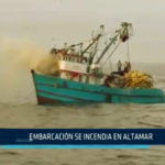 Chimbote: Embarcación se incendia en altamar