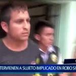 Piura: Intervención y detención de persona acusada del robo de 12 mil soles.