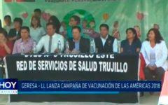 """La Libertad: GERESA, lanza campaña """"Vacunación de las Américas 2018"""""""