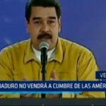 Venezuela: Maduro no vendrá a cumbre de las Américas