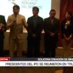 Presidentes del IPD se reunieron en Trujillo