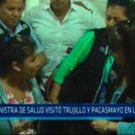 Ministra de Salud visitó Trujillo y Pacasmayo en La Libertad