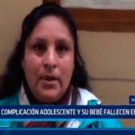 Tras complicación adolescente y su bebé fallecen en Hospital