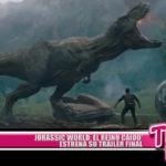 'Jurassic World: El Reino Caído' estrena su tráiler final