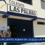Piura: Roban en colegio las palmeras en el sector noroeste de Piura