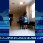 Piura: Acalorada discusión delante de pacientes