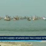 Chimbote: Ocho pescadores desaparecidos tras choque entre lanchas