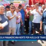 PNP vigila Panamericana Norte por huelga de transportistas