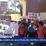 Piura: Pobladores del Bajo Piura siguen  exigiendo reconstrucción