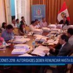 Elecciones 2018: Autoridades deben renunciar hasta el 10 de Abril