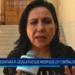 Presentará Proyecto Legislativo que modifique Ley Contraloría General