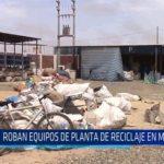 Chiclayo: Roban equipos de planta de reciclaje en Monsefú.