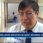Remodelarán servicios de Hospital Regional en un 50%