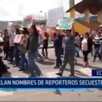 Ecuador: Revelan nombres de reporteros secuestrados