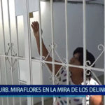 Piura: Urbanización Miraflores en la mira de los delincuentes