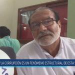 """Chiclayo: """"La corrupción es un fenómeno estructural en esta sociedad"""""""