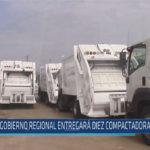 Chiclayo : Gobierno Regional entregará diez compactadoras a JLO