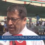 Chiclayo : Bloqueadores en penal de Chiclayo con deficiencias