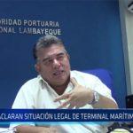 Chiclayo: Aclaran situación legal de Terminal Marítimo Regional