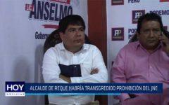Chiclayo: Alcalde de Reque habría transgredido prohibición del JNE