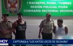 """Piura: Capturan a """" Los Vatos Locos de Sechura"""""""