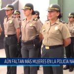 Chiclayo: Aún faltan más mujeres en la Policía Nacional