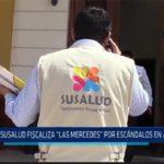 """Chiclayo: SUSALUD fiscaliza """"Las Mercedes"""" por escándalos en atenciones"""