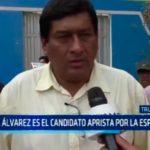 Raúl Álvarez es el candidato aprista por La Esperanza