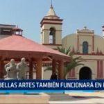 Bellas Artes también funcionará en Moche