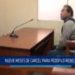 Chimbote: Nueve meses de cárcel para pedófilo reincidente