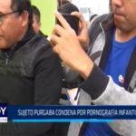 Chimbote: Sujeto purgaba condena por pornografía infantil