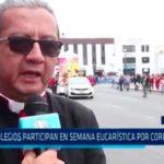 120 colegios participan en Semana Eucarística por Corpus Christi