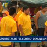 """Transportistas de """"El Cortijo"""" denuncian abusos"""