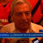 """Elidio Espinoza: """"El gobernador trata de evadir responsabilidades"""""""