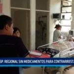 Hospital Regional sin medicamentos para contrarrestar epidemia