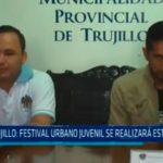 Trujillo: Festival Urbano Juvenil se realizará este sábado