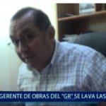 """Piura: Gerente de obras del """"GR"""" se lava las manos"""