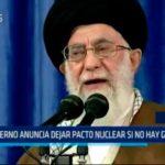 Irán: Gobierno anuncia dejar pacto nuclear si no hay garantías