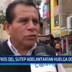 Maestros del SUTEP adelantarían huelga docente