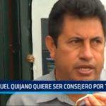 Manuel Quijano quiere ser consejero por Trujillo