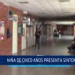 Chimbote: Niña de cinco presenta síntomas