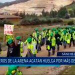 Mineros de la arena acatan huelga por más de 10 días