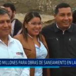 S/. 180 millones para obras de saneamiento en La Libertad