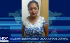 Piura: Mujer intentó ingresar droga a penal